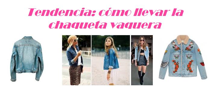 Tendencia  cómo llevar la chaqueta vaquera – Chicas Bel s 1634eae9df4